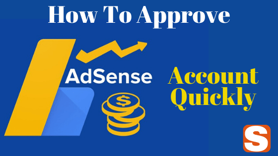 How To Approve Google Adsense Account Quick And Make Money