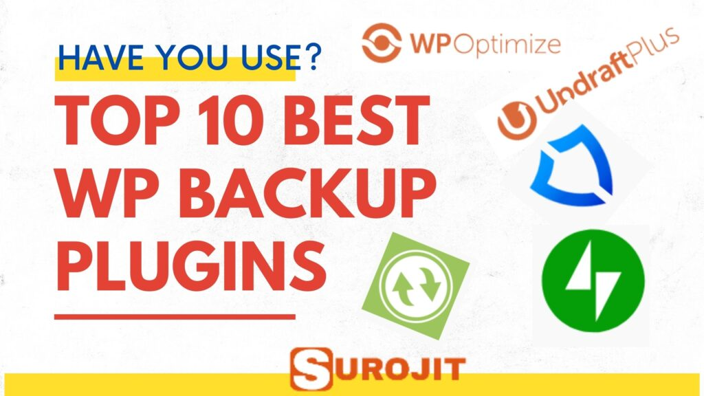 Top 10 WordPress Backup Plugins