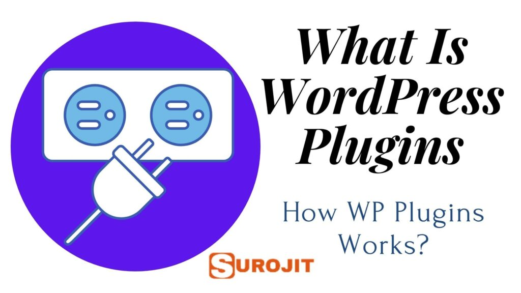 What Is WordPress Plugins And How Wp Plugins Works?