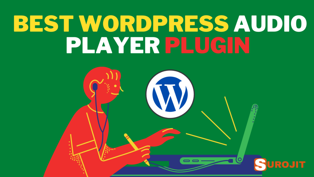 Top 9 Best WordPress Audio Player Plugin