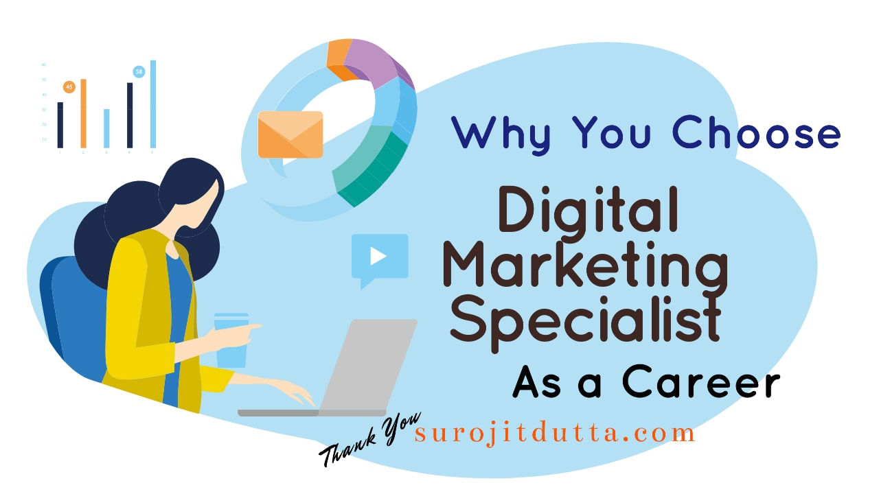 Why You Should Choose Digital Marketing Specialists As A Career