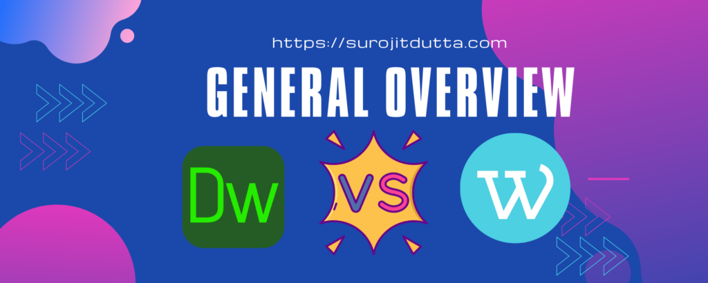 Dreamweaver Vs WordPress - General Overview Of These Two System