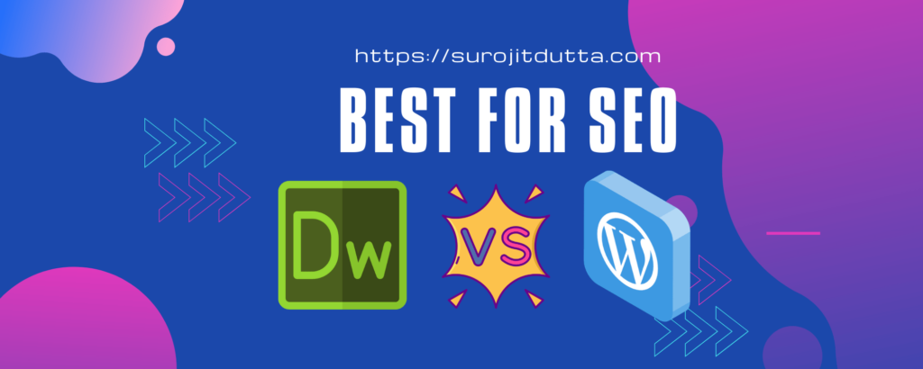 Dreamweaver Vs WordPress - SEO Features Details