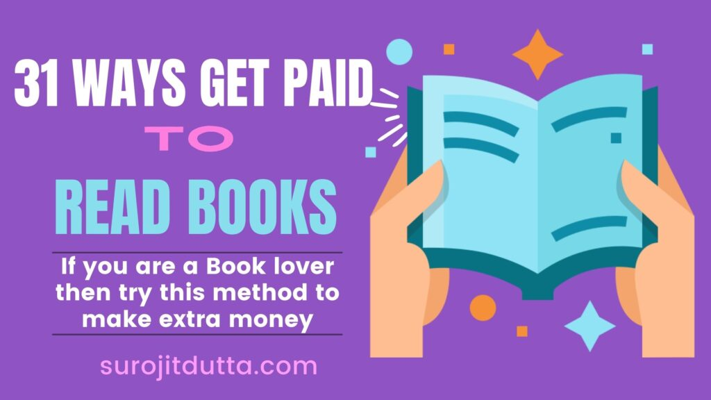 31 Best Ways To get Paid To Read Books Online In Your Spare Time To Make Extra
