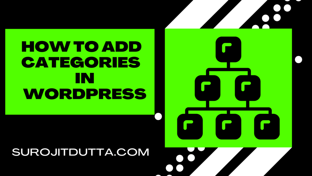 How To Add Categories ans subcategories In WordPress Site