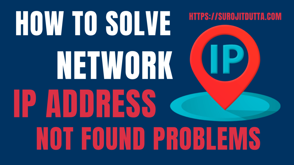 How To Solve Network IP Address Not Found Problems