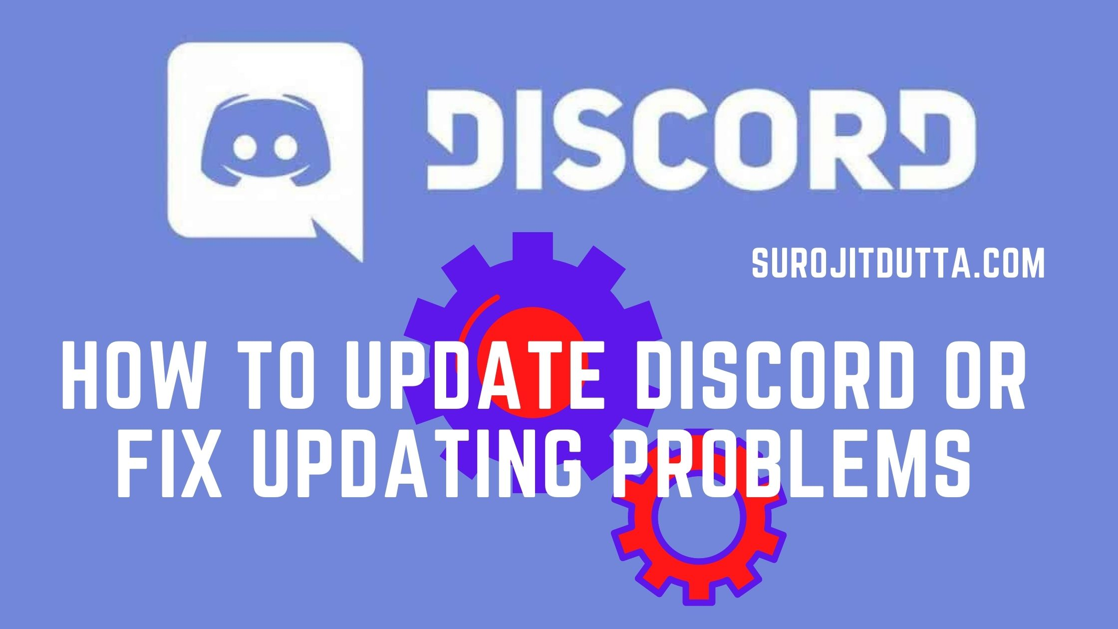 How To Update Discord Or Fix Discord Updating Problems