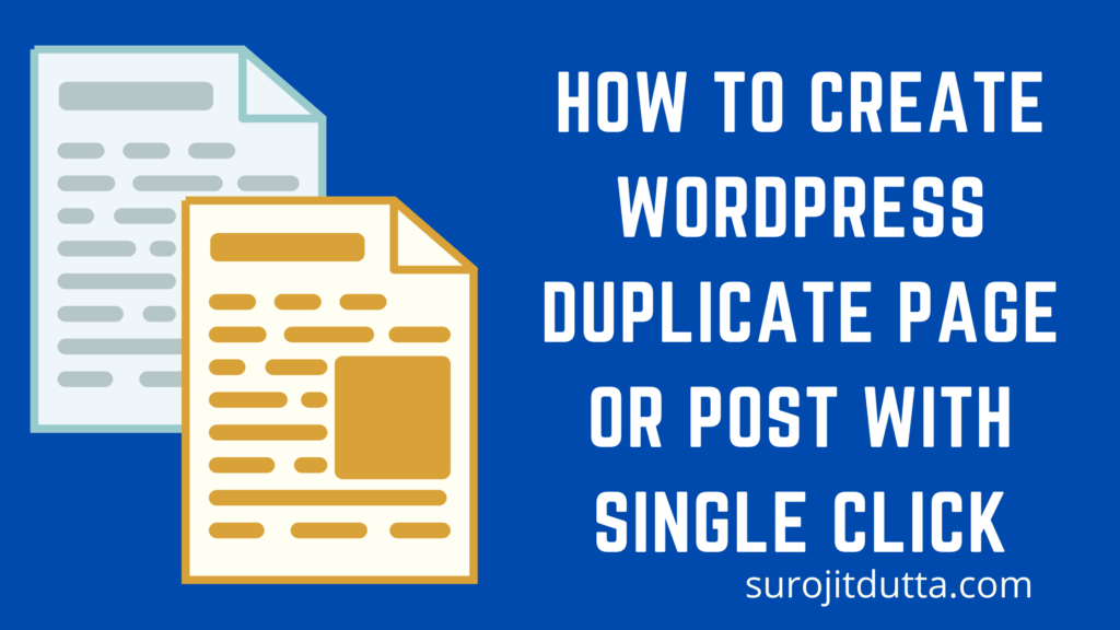 How To Create WordPress Duplicate Page Or Post With Single Click
